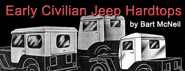 Early Civilian Jeep Hardtops